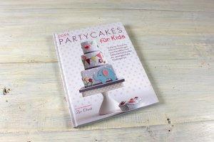 Partycakes für Kids / Zoe Clark
