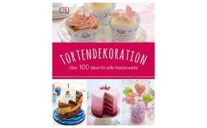 Tortendekoration - Über 100 Ideen für süße Meisterwerke