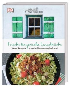 Die frische bayerische Landküche