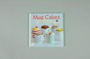 Mug Cakes / Lene Knudsen