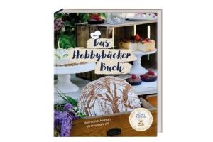Hobbybäcker Jubiläumsbackbuch