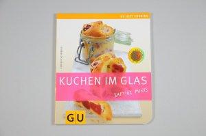 Kuchen im Glas / Christa Schmedes