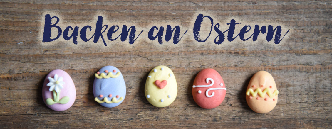 Backen an Ostern